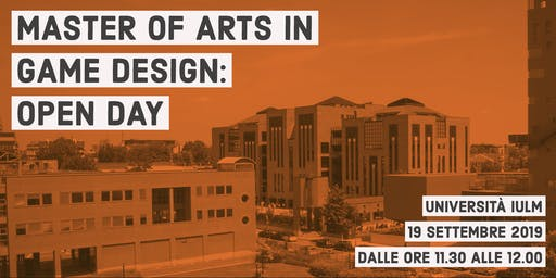 IULM MASTER OF ARTS IN GAME DESIGN: OPEN DAY