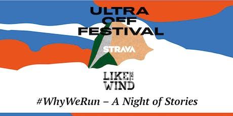 Like the Wind & Strava: #WhyWeRun Night of Stories billets