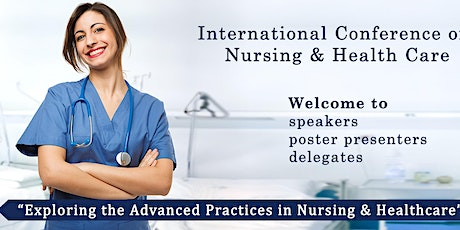 International Conference on Nursing and Health Care tickets