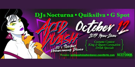 "Acid Wash ""80's Slasher Homecoming Dance"""