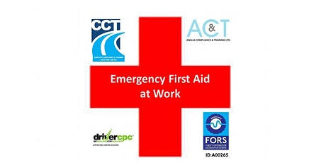 Emergency First Aid at Work - Drivers CPC Course - Chelmsford tickets