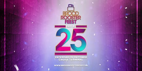 Broodroosterfeest - viert de 25! tickets