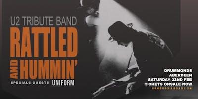 Rattled and Hummin - U2 Tribute