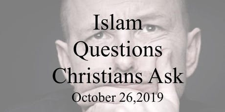 Islam - Questions Christians Ask tickets