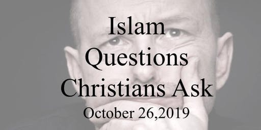 Islam - Questions Christians Ask