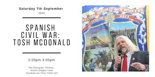 The Spanish Civil War: Tosh McDonald