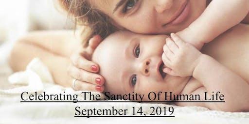 Celebrating The Sanctity Of Human Life