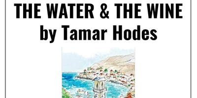 Author talk: The Water And The Wine by Tamar Hodes
