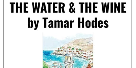 Author talk: The Water And The Wine by Tamar Hodes tickets