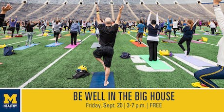 """MHealthy's """"Be Well in the Big House""""  4 p.m. Yoga class tickets"""