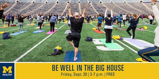 "MHealthy's ""Be Well in the Big House""  4 p.m. Yoga class"