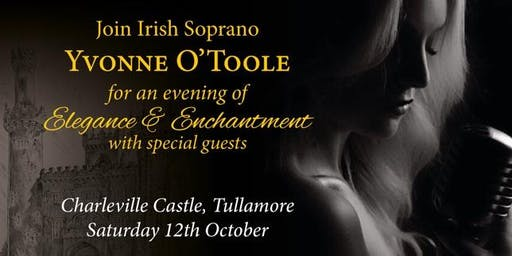 An Evening of Elegance & Enchantment with Irish Soprano Yvonne O'Toole