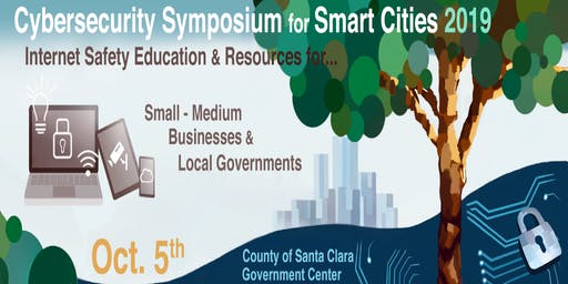 Cybersecurity Symposium for Smart Cities 2019