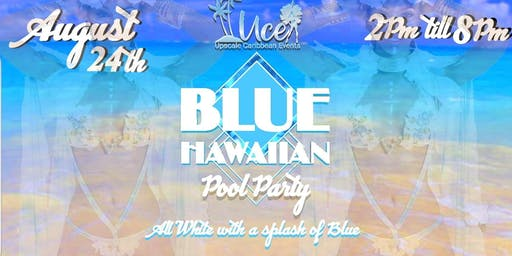 Blue Hawaiian All white with a Splash of blue private pool party