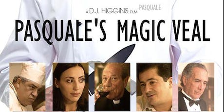 "Italian American Happy Hour & Film Screening of ""Pasquale's Magic Veal"" tickets"