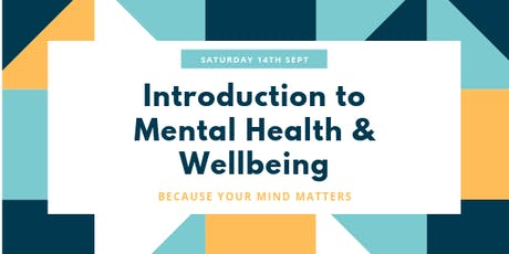 Introduction to Mental Health & Wellbeing tickets