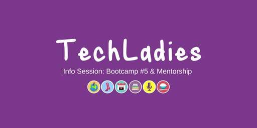 Info Session: TechLadies Bootcamp #5 & TechLadies Mentorship