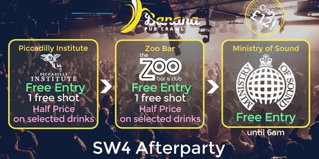 Banana Pub Crawl - Ministry of Sound - SW4 Afterparty tickets