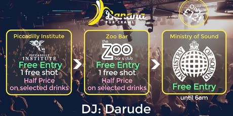 Banana Pub Crawl - Ministry of Sound - Darude tickets