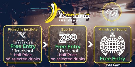 Banana Pub Crawl - Ministry of Sound - Saturday Sessions tickets