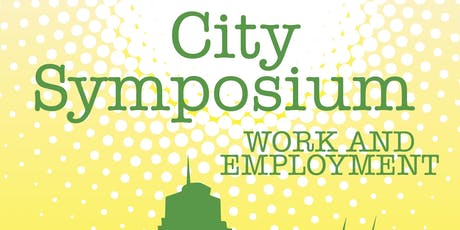 City Symposium: Work and Employment tickets
