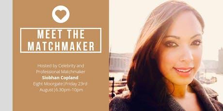 Meet the Matchmaker Mixer tickets