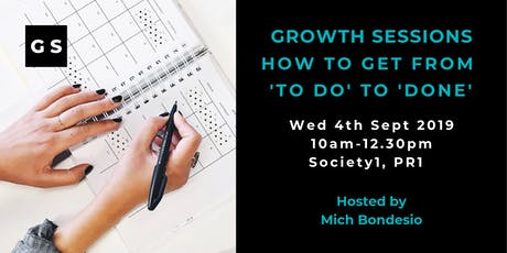 Growth Sessions: How To Get From 'To Do' To 'Done' Q4 tickets