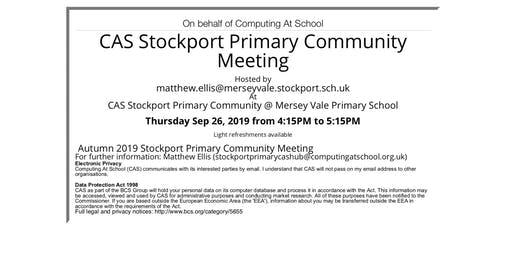 CAS Stockport Primary Community Autumn 2019 Meeting