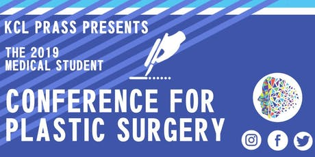 The KCL PRASS National Student Plastic Surgery Conference tickets