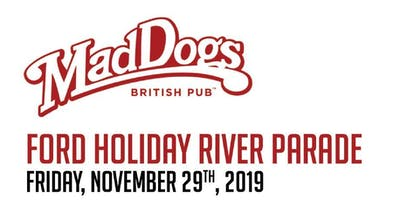 Ford Holiday River Parade - Mad Dogs British Pub
