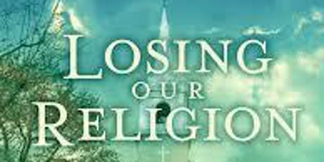 Losing Our Religion Screening and Discussion tickets