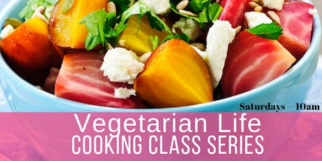 Vegetarian Life Cooking Series tickets