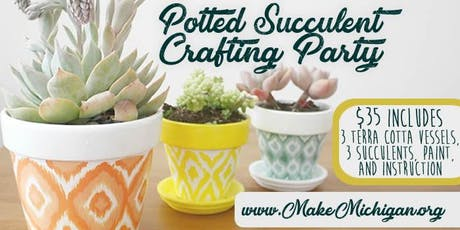 Potted Succulent Crafting Party - Walker tickets