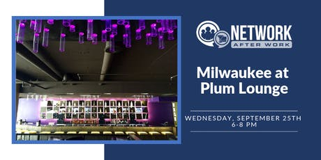 Network After Work Milwaukee at Plum Lounge tickets