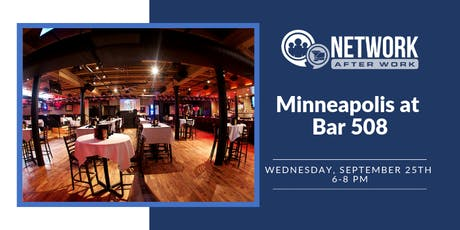 Network After Work Minneapolis at Bar 508 tickets