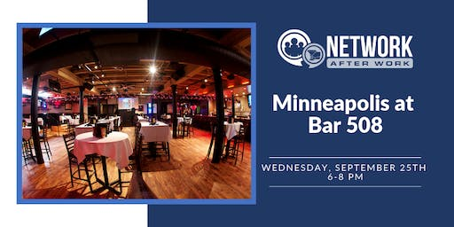 Network After Work Minneapolis at Bar 508