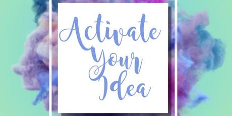 Activate Your Idea tickets