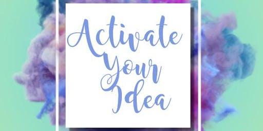 Activate Your Idea