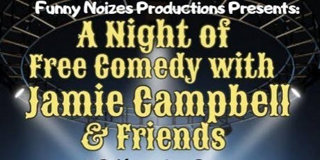 A Night of Free Comedy with Jamie Campbell and Friends tickets