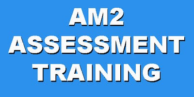 AM2 Assessment Training (2 Day-24,25 Sep. 2019)
