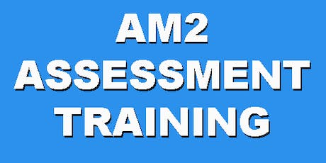 AM2 Assessment Training (2 Day-24,25 Sep. 2019) tickets