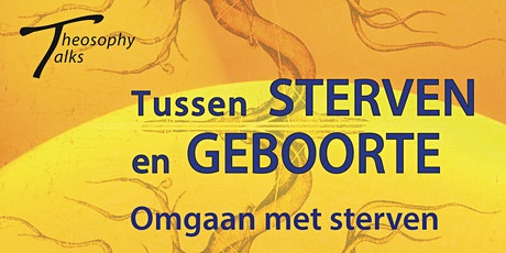 Omgaan met sterven - Theosophy Talks tickets