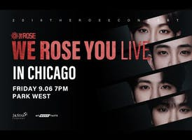 We Rose You Live in Chicago