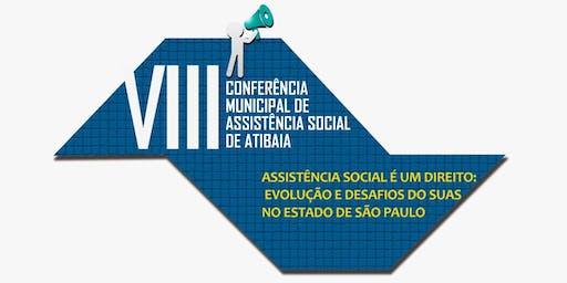 VIII CONFERÊNCIA MUNICIPAL DE ASSISTÊNCIA SOCIAL DE ATIBAIA