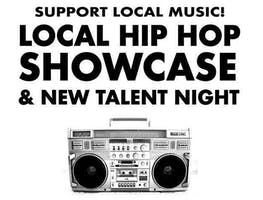 Local Hip Hop Showcase and New Talent Night