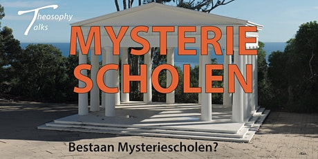 Bestaan Mysteriescholen? - Online Theosophy Talks tickets