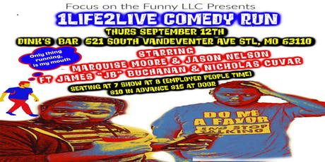 Focus on the Funny LLC Presents 1Life2Live Comedy (STL) tickets