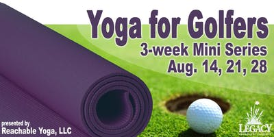 Yoga for Golfers: August 2019 Mini Series