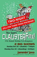 Jammin Java presents Todd Wright's SEVENTEENTH Annual Santa Clauster-f@%! - Jolly-er Than ...