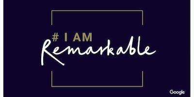 #IamRemarkable Workshop